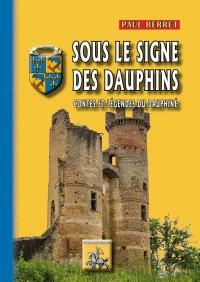 Sous le Signe des Dauphins (Contes & Legendes du Dauphine)