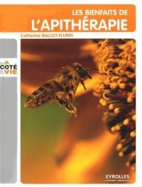 Les bienfaits de l'apithérapie