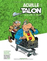 Achille Talon (Les Impétueuses tribulations d') - tome 3 - Achille Talon est proche du peuple