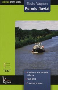 Tests Vagnon Permis fluvial : Permis plaisance eaux intérieures