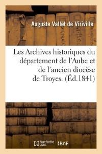 Les Archives Historique de l Aube  ed 1841