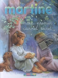 Martine : Mon premier carnet secret