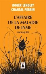 L'affaire de la maladie de Lyme : Une enquête [Poche]