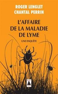 L'affaire de la maladie de Lyme : Une enquête