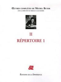 Oeuvres complètes : Tome 2, Répertoire 1