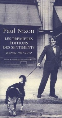 Les Premières Editions des Sentiments : Journal 1961-1972