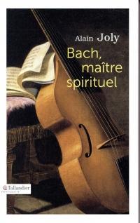 Bach maître spirituel