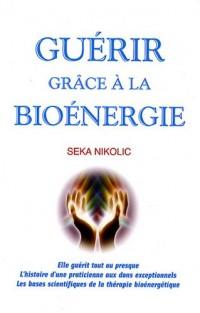 Guérir grâce à la bioénergie