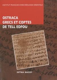 Octraca grecs et coptes des fouilles franco-polonaises sur le site de Tell Edfou