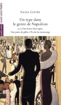 Un type dans le genre de Napoléon
