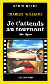 Je t'attends au tournant (Hot Spot)