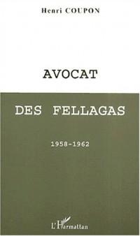 Avocat des fellagas 1958-1962