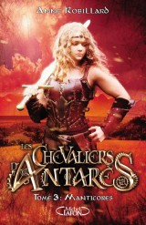 Les chevaliers d'antares - tome 3