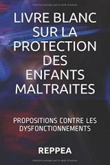 Livre blanc sur la protection des enfants maltraités