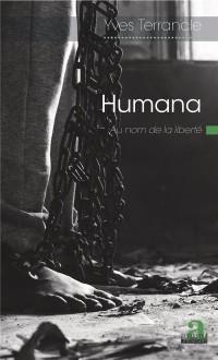 Humana: Au nom de la liberté