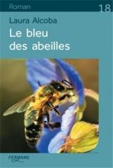Le bleu des abeilles [Gros caractères]