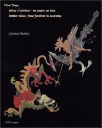 Victor Hugo, visions d'intérieurs : Du meuble au décor