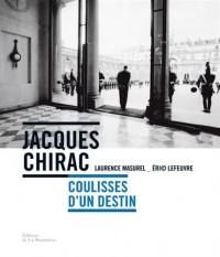 Jacques Chirac - Coulisses d'un destin