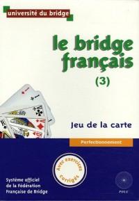 Le Bridge français (3) : Jeu de la carte