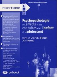 Psychopathologie des affects et des conduites chez l'enfant et l'adolescent