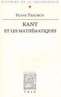 Kant et les mathématiques : La conception kantienne des mathématiques