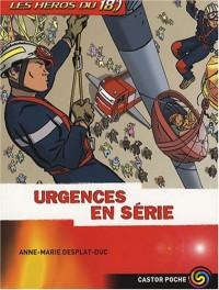 Les héros du 18, Tome 5 : Urgences en série
