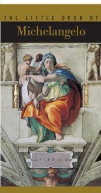 The Little Book of Michelangelo (en anglais)