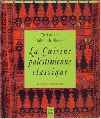 La cuisine palestinienne classique