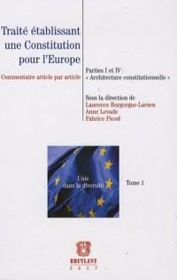 Traité établissant une Constitution pour l'Europe : Partie I et IV