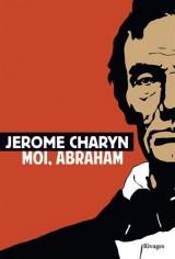 Moi, Abraham