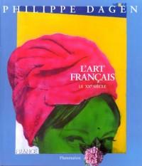 L'Art français, tome 5 : Le XXe siècle