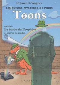 Les Futurs mystères de Paris, tome 6 : Toons
