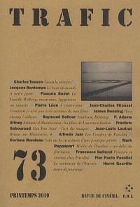 Trafic, N° 73, Printemps 2010