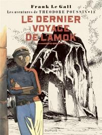 Théodore Poussin - tome 13 - Le dernier voyage de l'Amok (Edition spéciale)