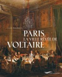 Paris, la ville rêvée de Voltaire