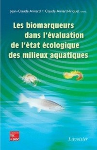 Les biomarqueurs dans l'évaluation de l'état écologique des milieux aquatiques
