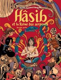 Hasib et la Reine des Serpents T2