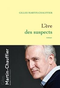 L'Ère des suspects : roman (Littérature Française)