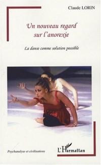 Un nouveau regard sur l'anorexie : La danse comme solution possible