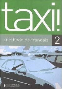 Taxi ! Méthode de français 2