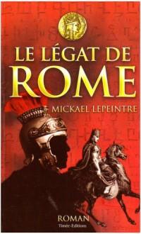 Le Légat de Rome