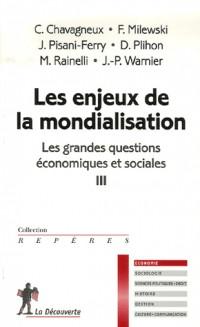 Les grandes questions économiques et sociales : Les enjeux de la mondialisation