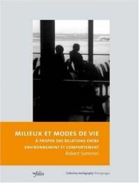 Milieux et modes de vie : A propos des relations entre environnement et comportement