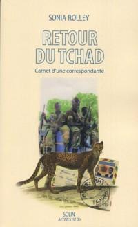 Retour du Tchad : Carnet d'une correspondance