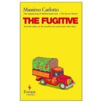 THE FUGITIVE BY (CARLOTTO, MASSIMO) PAPERBACK