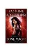 (Bone Magic: An Otherworld Novel) By Yasmine Galenorn (Author) Paperback on (Mar , 2010)