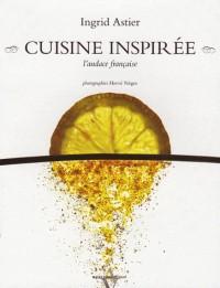 Cuisine inspirée : L'audace française