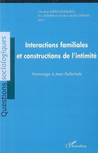 Interactions familiales et constructions de l'Intimité