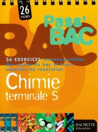 Pass'Bac : Chimie, terminale S (Fiches, exercices)