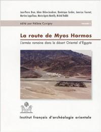 La route de Myos Hormos : Praesidia du désert de Bérénice, 2 volumes